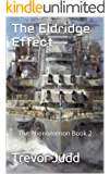 The Eldridge Effect: The Phenomenon Book 2