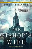 The Bishop's Wife (A Linda Wallheim Mystery)