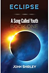 Eclipse: A Song Called Youth Book One Kindle Edition