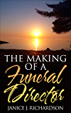 The Making Of A Funeral Director