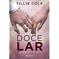 Doce Lar: Série Sweet - Livro 1