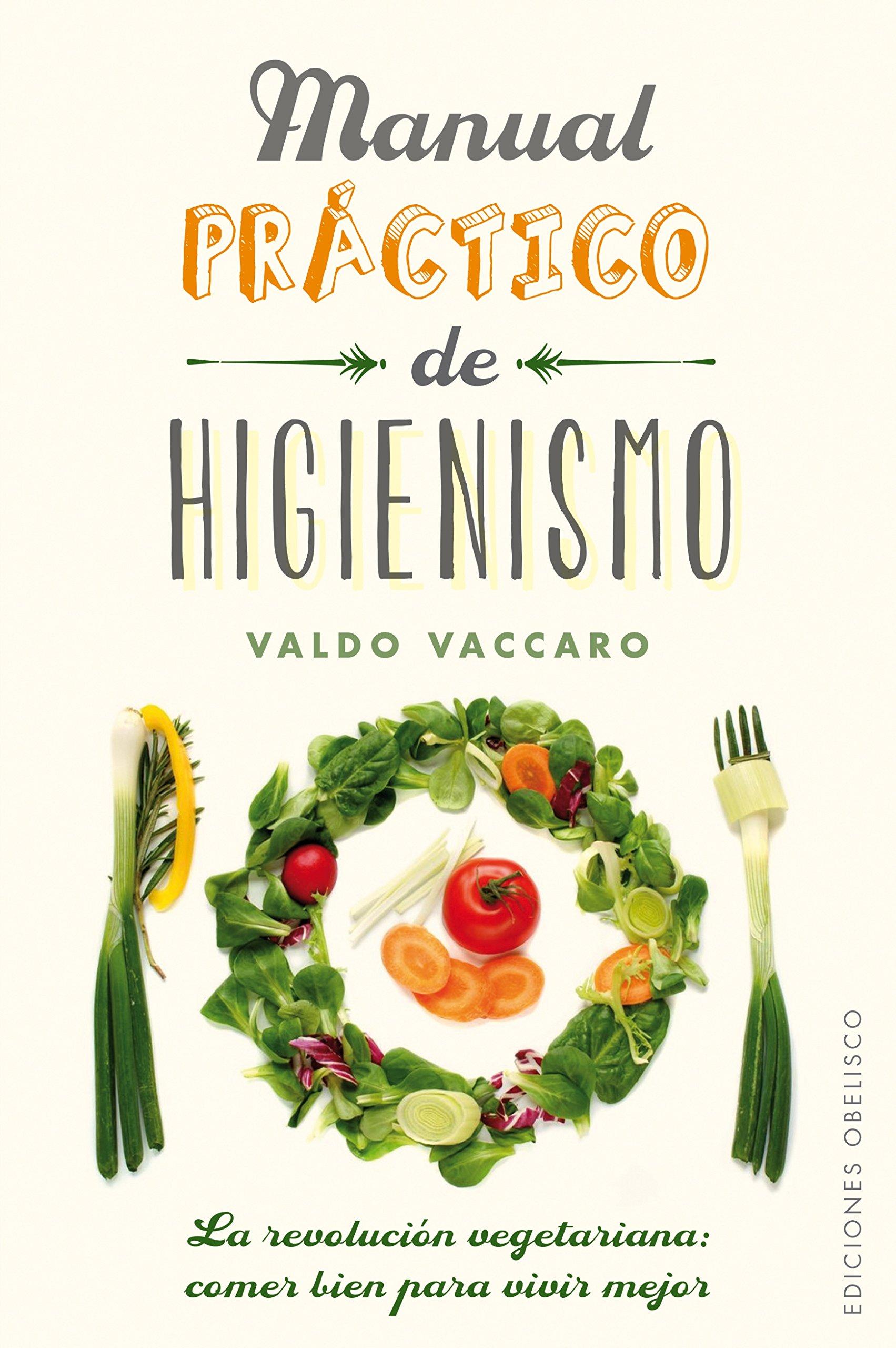 Download Manual practico de higienismo (Salud Y Vida Natural) (Spanish Edition) PDF
