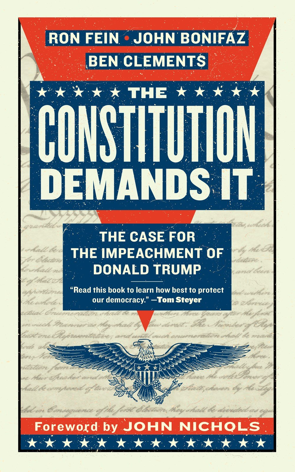 The Constitution Demands It: The Case for the Impeachment of Donald ...