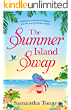 The Summer Island Swap: a laugh out loud romantic comedy perfect for summer reading