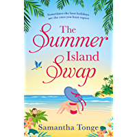 The Summer Island Swap: a laugh out loud romantic comedy perfect for summer reading (English Edition)