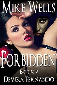 Forbidden, Book 2: A Novel of Love and Betrayal (Forbidden Romantic Thriller Series)
