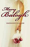 Ligeramente casados (Bedwyn 1) (Spanish Edition)
