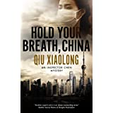 Hold Your Breath, China (An Inspector Chen mystery Book 10)