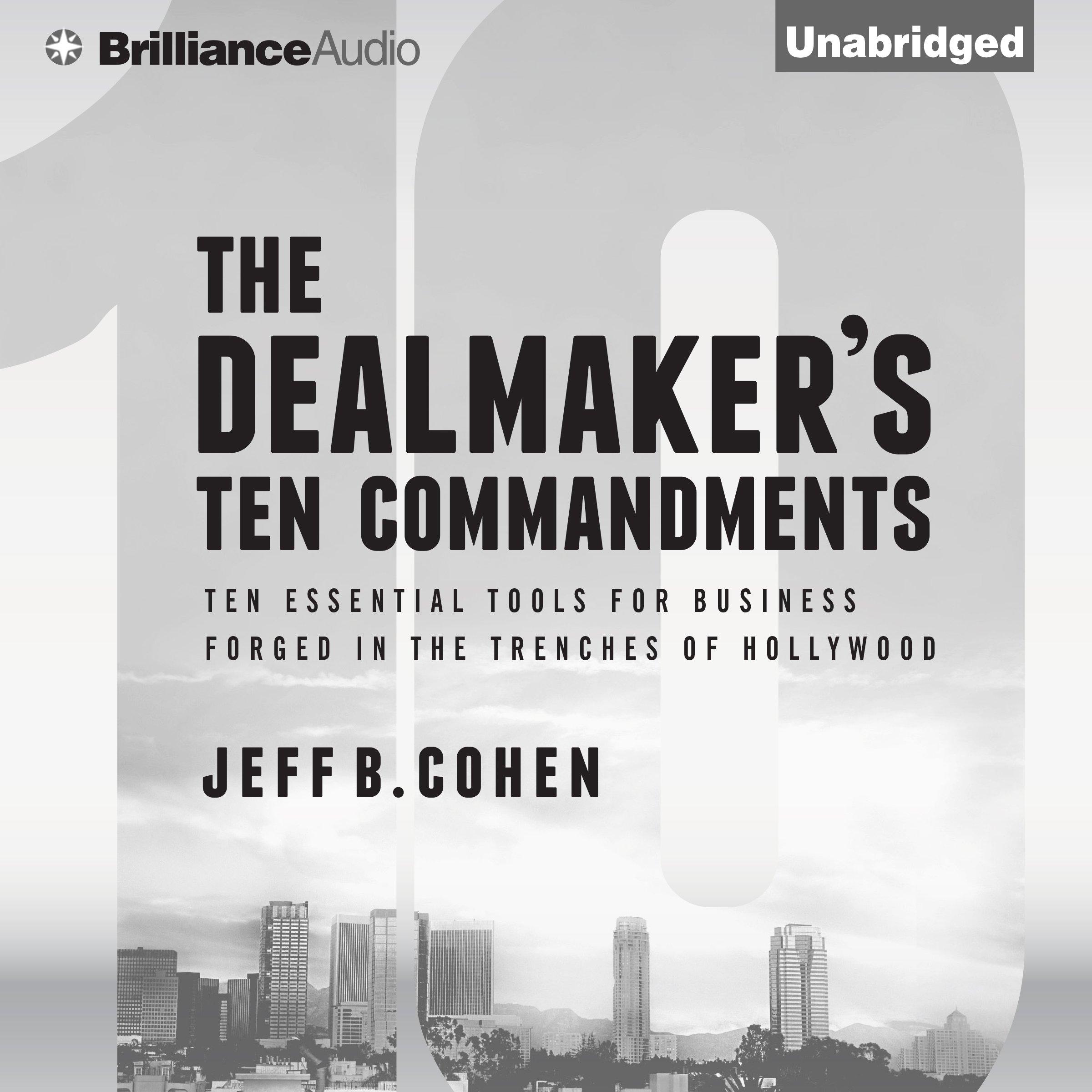The Dealmaker's Ten Commandments: Ten Essential