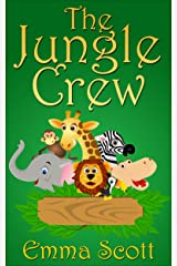 The Jungle Crew (Bedtime Stories for Children Book 1) Kindle Edition