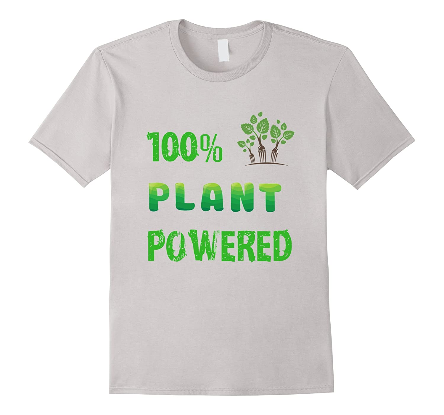 100% Plant Powered Funny Vegan Green Tshirt Great Vegan Gift-BN
