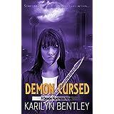 Demon Cursed (A Demon Huntress Novel Book 3)