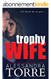 Trophy Wife (English Edition)