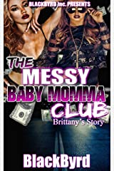 The Messy Babymomma Club: Brittany's Story (Book 2) Kindle Edition
