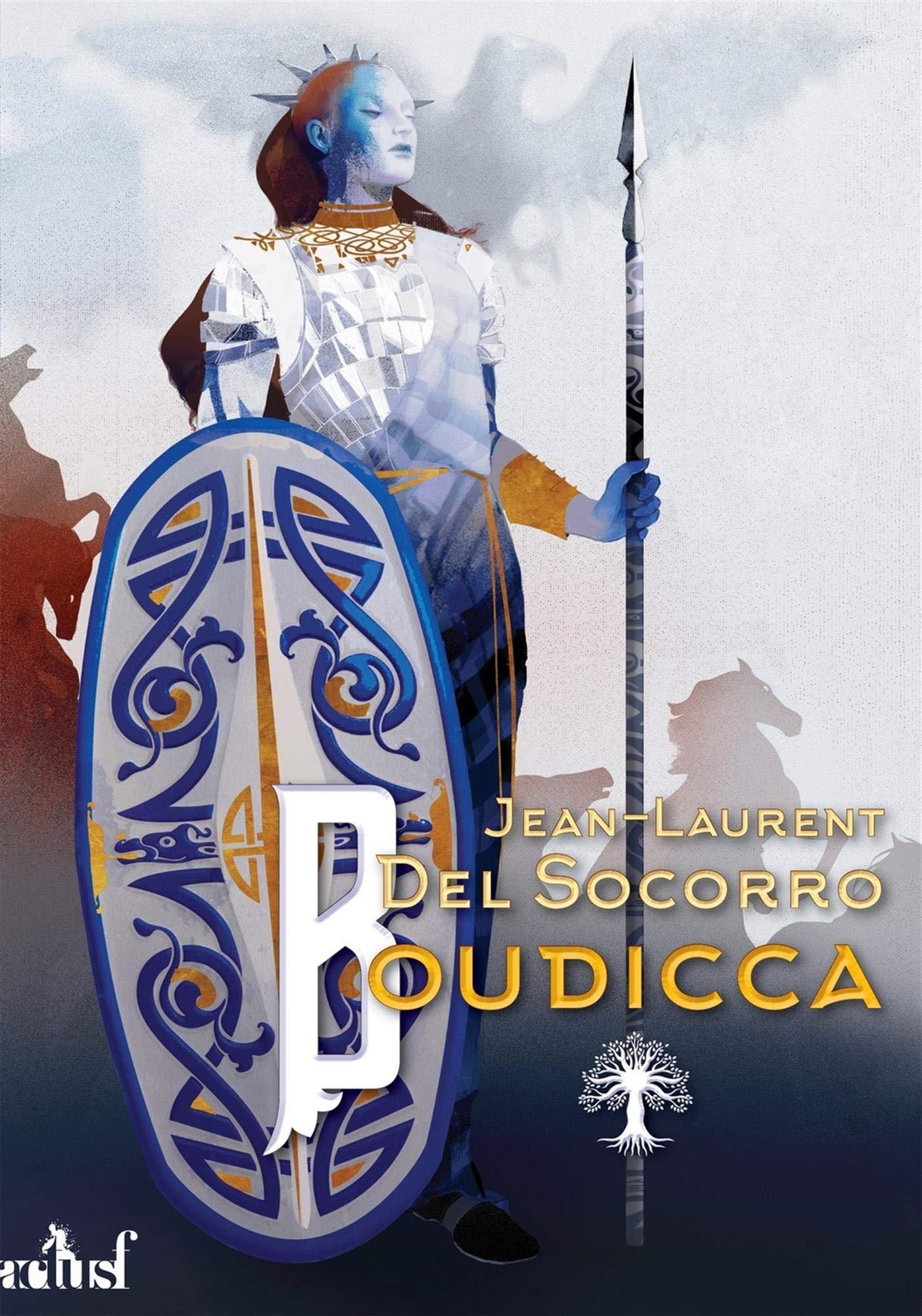 Amazon.fr - Boudicca - Del Socorro, Jean-Laurent - Livres