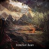 Venereal Dawn (Limited Edition)