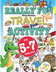 Really Fun Travel Activity Book For 5-7 Year Olds: Fun & educational activity book for five to seven year old children