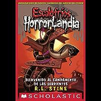 Escalofríos HorrorLandia #9: Bienvenido al campamento de las serpientes (Spanish Edition)