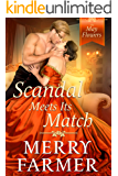 Scandal Meets Its Match (The May Flowers Book 7)