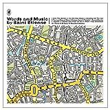 Words & Music By Saint Etienne