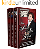 From Soldier Spy to Lord - The Collected His Majesty's Hounds Series - Volume 1: Sweet and Clean Regency Historical Romance (His Majesty's Hounds Collected)