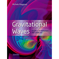 Gravitational Waves: Volume 2: Astrophysics and Cosmology
