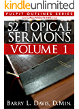 52 Topical Sermons Volume 1 (Pulpit Outlines)