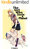 The Girl Who Stole A Planet (Amy Armstrong Book 1)