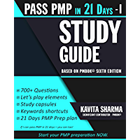 An Easy Guide to PMP: Pass PMP in 21 Days Series - STEP 1