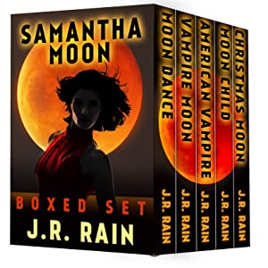 Samantha Moon: The First Four Vampire for Hire Novels, Plus One Novella