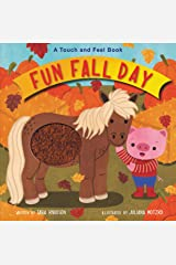 Fun Fall Day: A Touch and Feel Board Book Board book