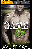 Game On - A Contemporary Romance (Billionaire Insta-Love Book 5)