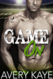 Game On - A New Adult Romance (Billionaire Insta-Love Book 5)