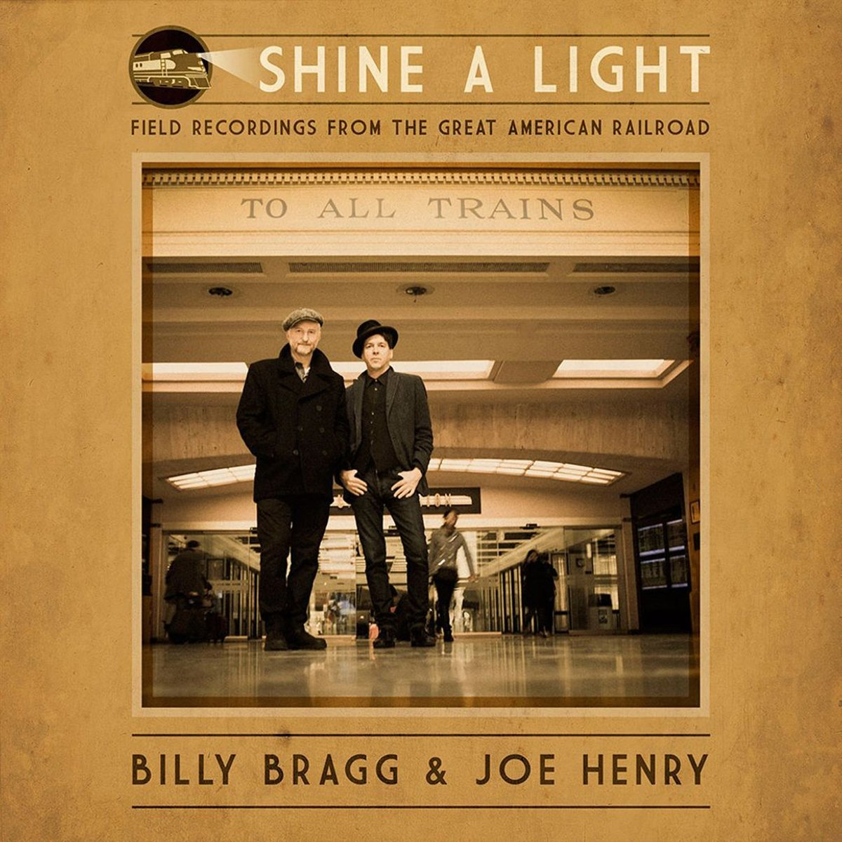 Vinilo : Billy Bragg & Joe Henry - Shine A Light: Field Recordings From The Great American Railroad (LP Vinyl)