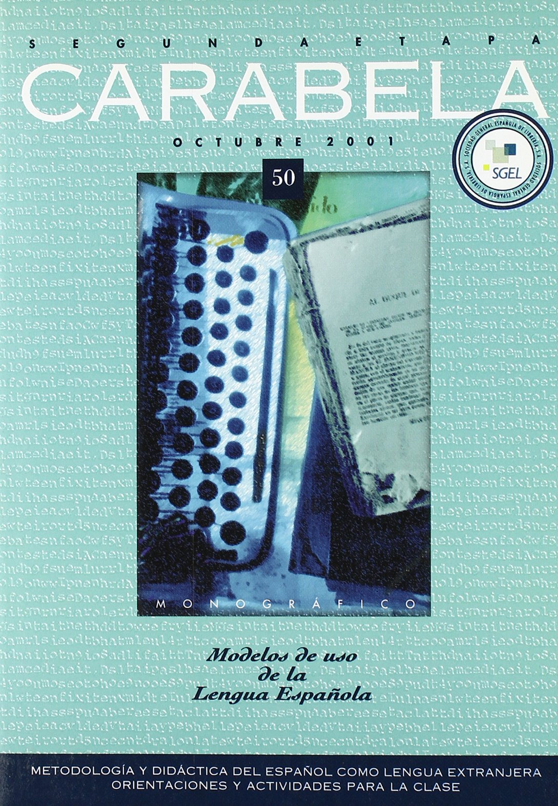 Download Revista Carabela 50: Modelos De Uso De La Lengua Espanola (Spanish Edition) pdf
