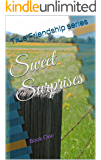 Sweet Surprises (True Friendship Book 1)