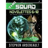 THE SQUAD 6-10: (Novelettes 6-10) (THE SQUAD Series Book 2)