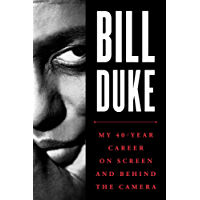 Bill Duke: My 40-Year Career on Screen and behind the Camera