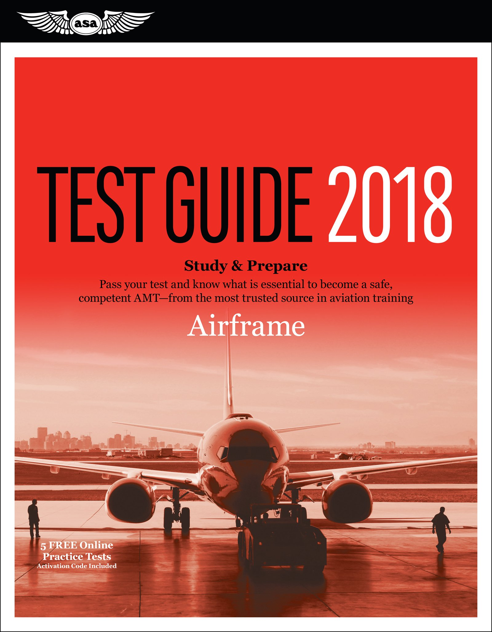 Airframe Test Guide 2018: Pass your test and know what is