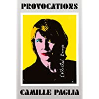 Provocations: Collected Essays
