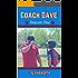 Coach Dave Season One