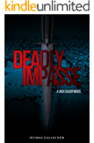 DEADLY IMPASSE (Jack Calder Crime Series #5)