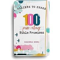 Prayers to Share 100 Bible Promises: 100 Pass- Along Bible Promises