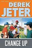 Change Up (Jeter Publishing)