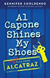 Al Capone Shines My Shoes (Tales from Alcatraz)
