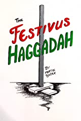 The Festivus Haggadah Kindle Edition