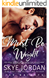 Must Be Wright (The Wrights Book 3)