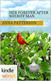 The Callaways: Her Forever After Sheriff Man (Kindle Worlds Novella)