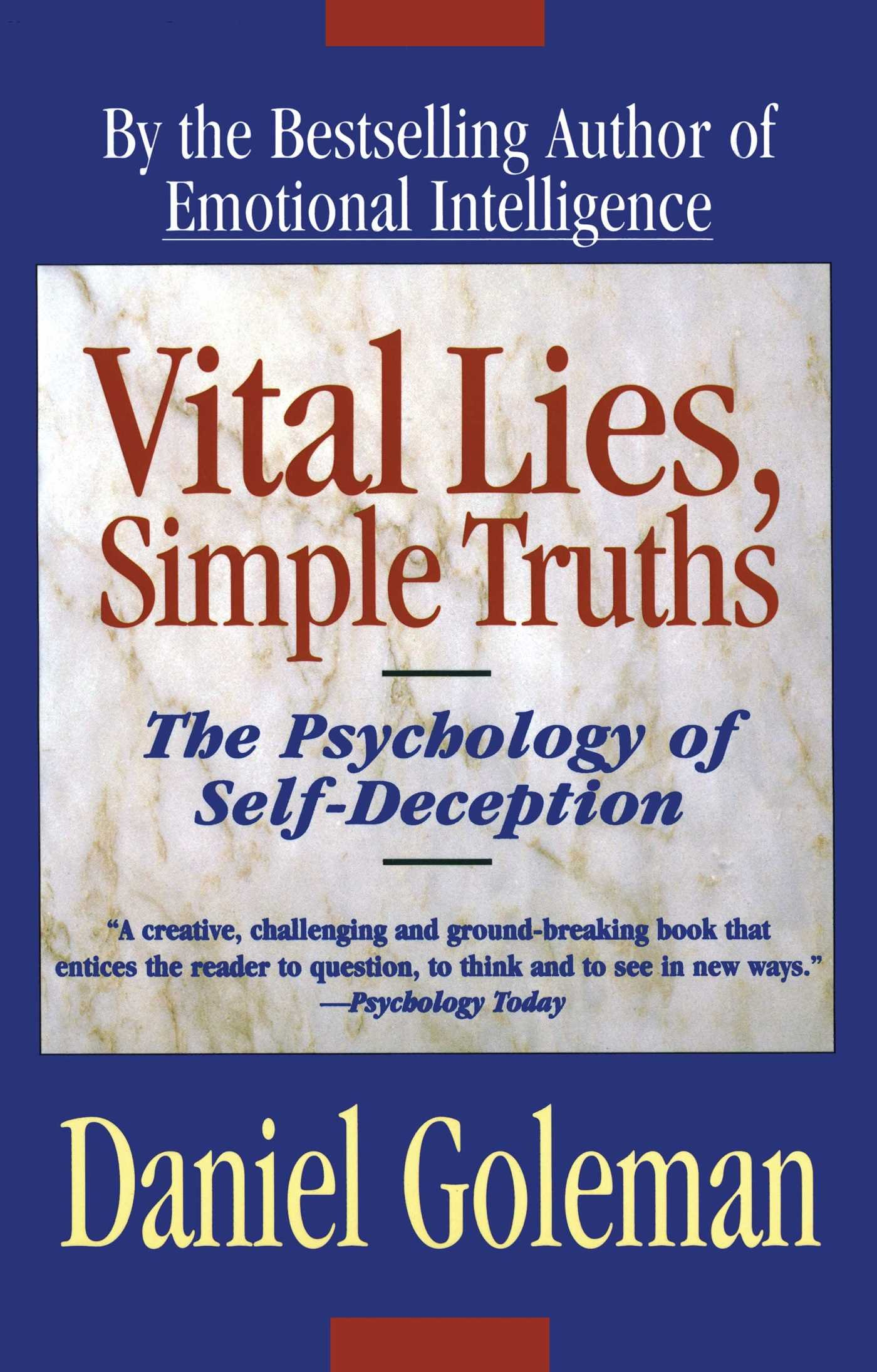 vital lies simple truths the psychology of self deception vital lies simple truths the psychology of self deception daniel goleman 9780684831077 amazon com books