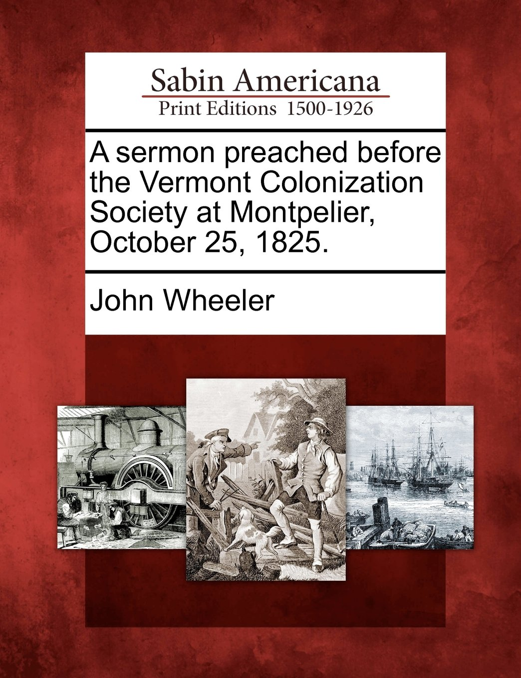 Read Online A sermon preached before the Vermont Colonization Society at Montpelier, October 25, 1825. pdf epub